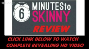 6 Minutes to Skinny video default